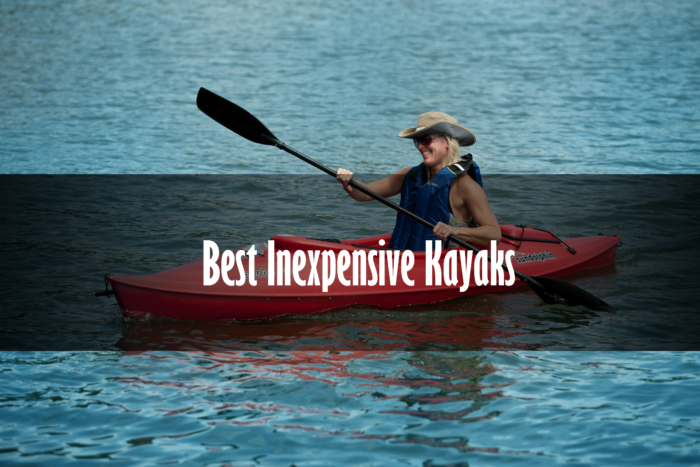 best inexpensive kayak