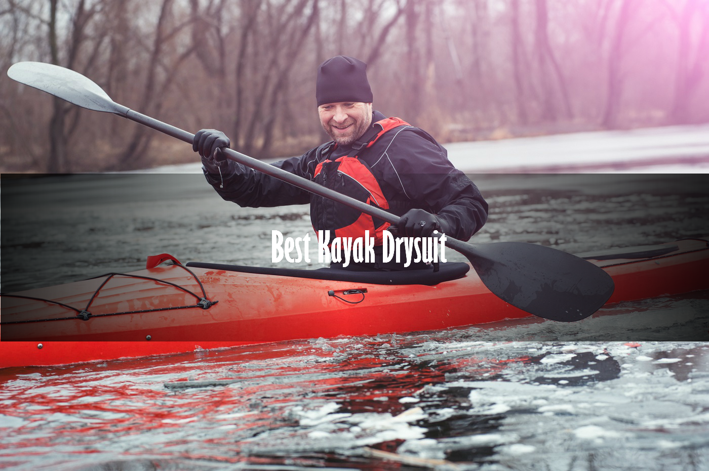 best kayak drysuit