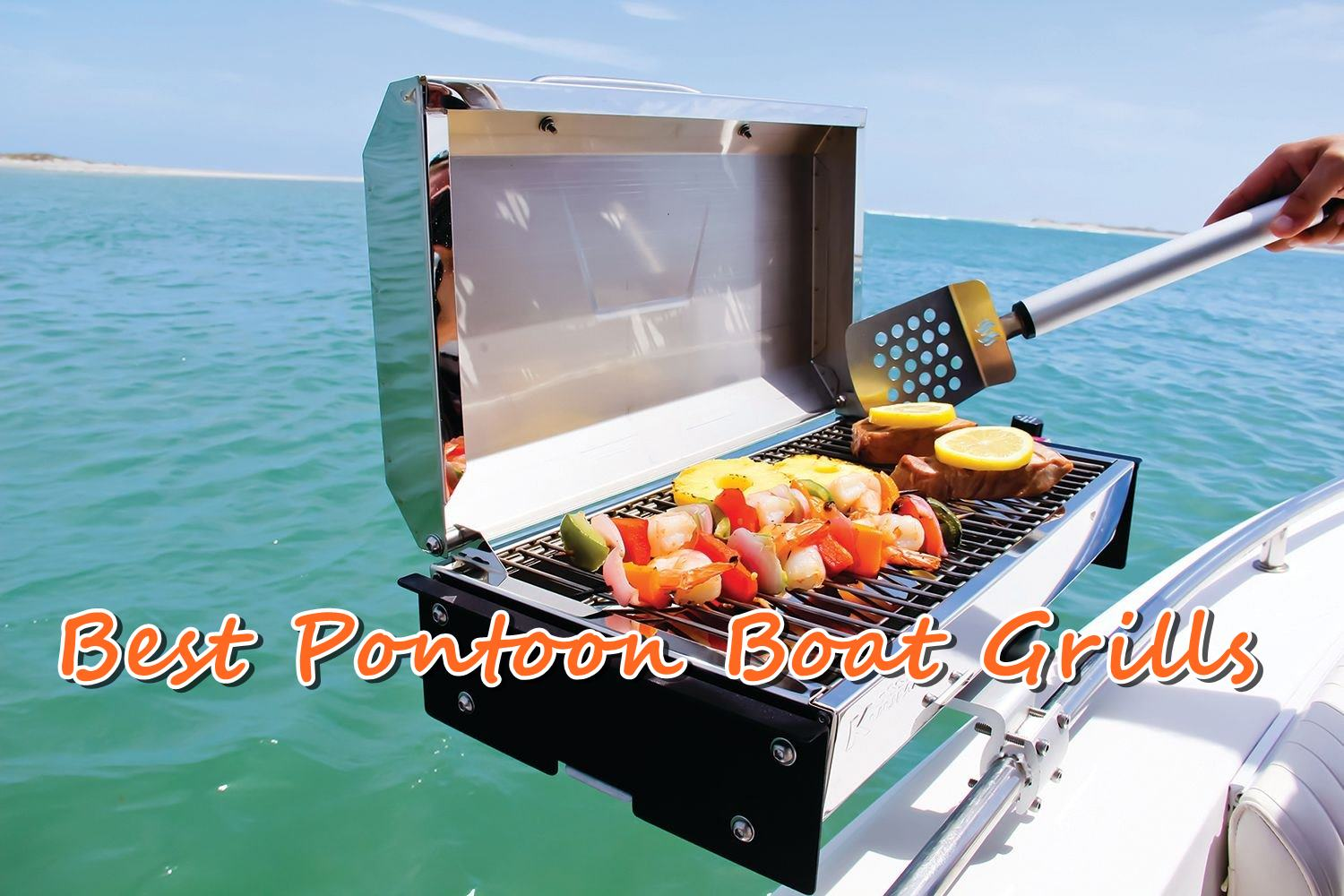 The 5 Best Pontoon Boat Grills In 2018 Reviewed